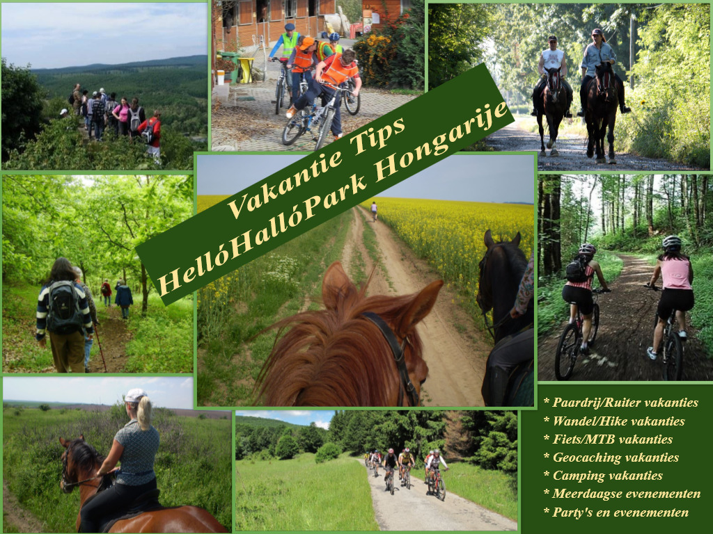 Biking Holidays, Hiking Holidays, Riding Holidays, HelloHalloPark Hungary